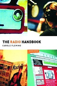 Carole Fleming, The Radio Handbook.